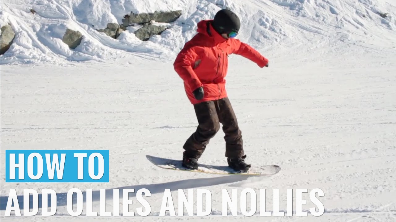 How to Add Ollies & Nollies On A Snowboard