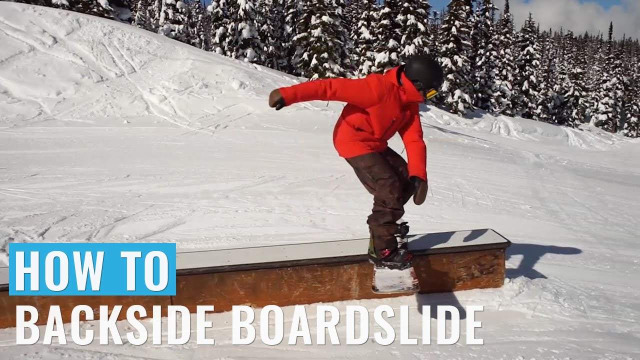How To Backside Boardslide On A Snowboard