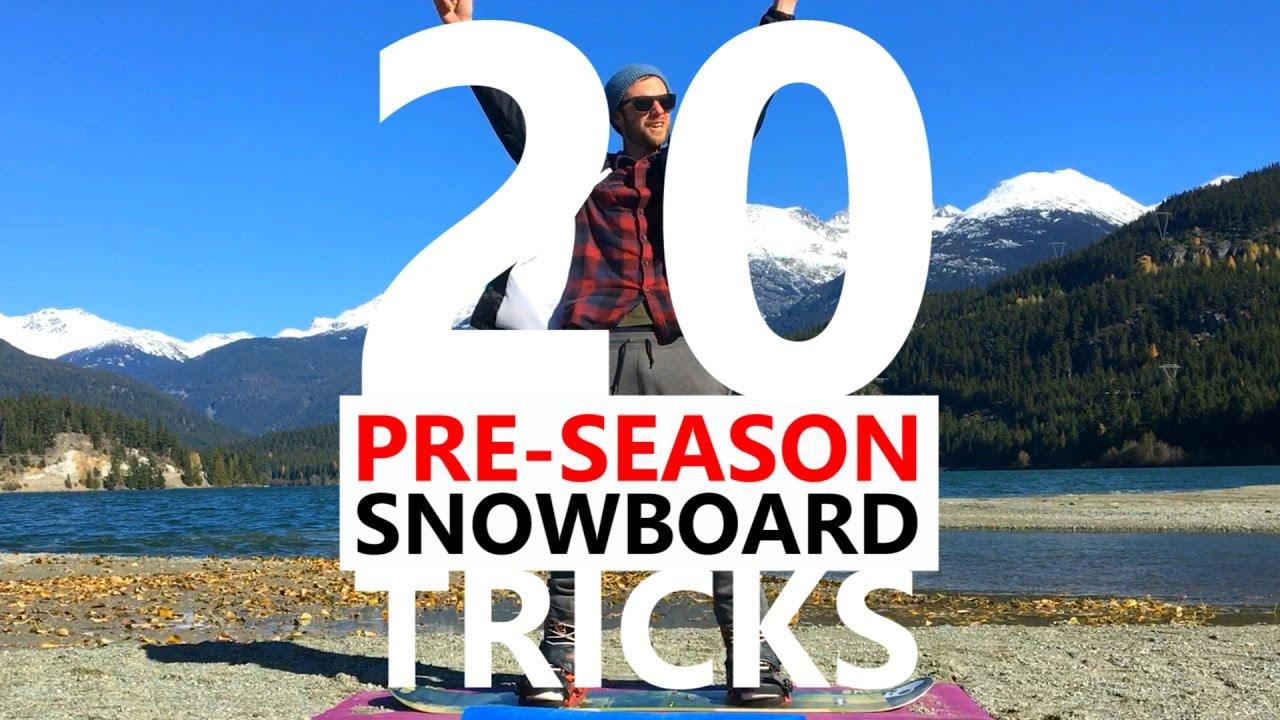 20 Pre-Season Snowboarding Tricks