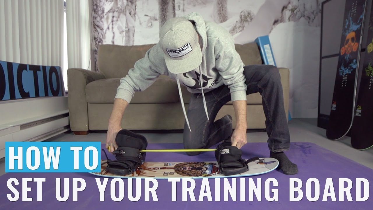 How To Set Up Your Snowboard Addiction Training Board