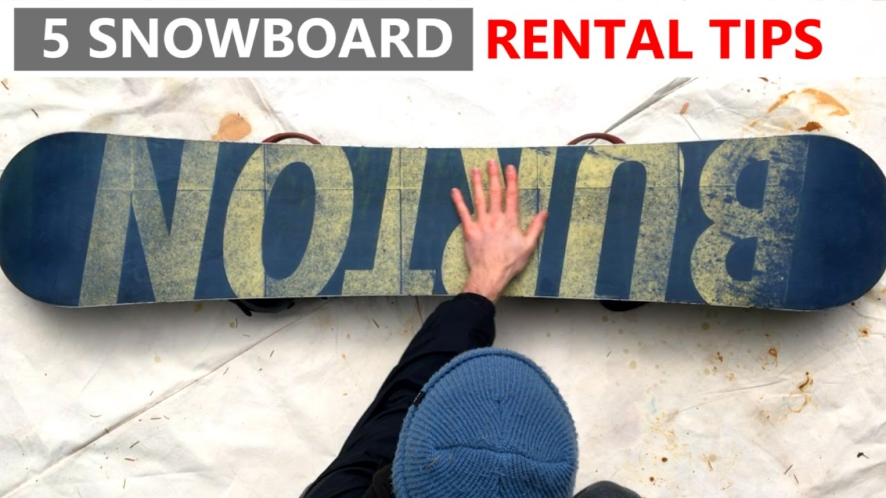 5 Tips for Renting a Snowboard