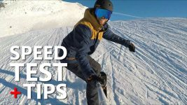 Snowboarding Speed Test & Tips
