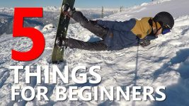 5 Things Beginner Snowboarders Need to Know!